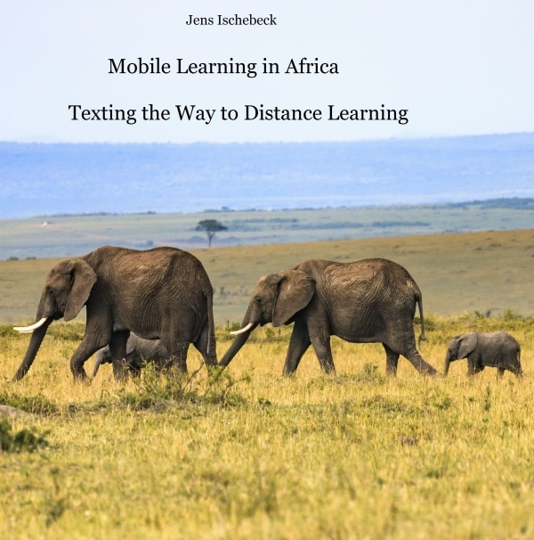 Mobile learning in Africa ebook of Jens Ischebeck on Amazon