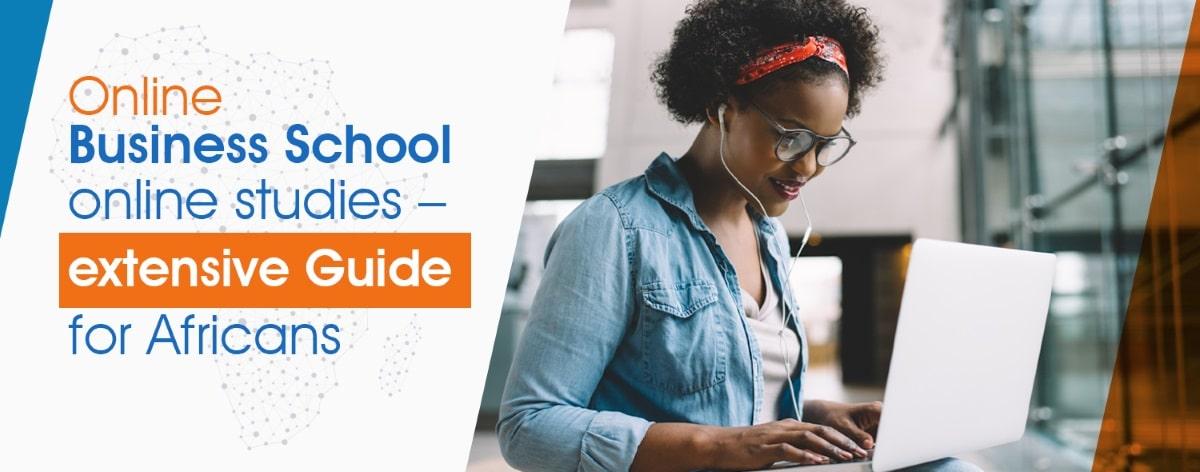 Online Business School extensive guide